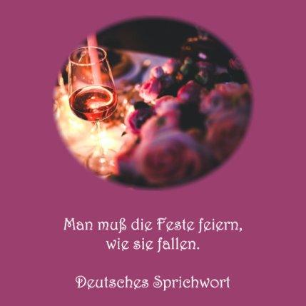 Firmenfeier - Spruch der Woche - deutsches Sprichwort